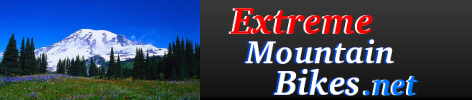 Extreme Mountain Bikes.net  ★  The Place Where Mountain Bikers Come To Play On The Web  ★